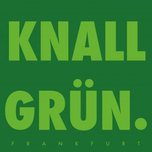 Knallgrün.